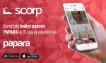 Scorp'un dijital ödemeleri Papara'dan