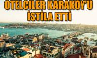 Otelcilerin Karaköy sevdası