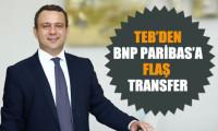 TEB'den BNP'ye flaş transfer