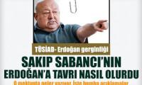 Sakıp Sabancı'nın Erdoğan'a tavrı ne olurdu?