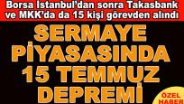 Takasbank ve MKK'da 15 kişi görevden alındı