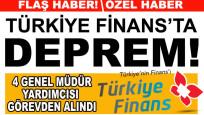 Türkiye Finans'ta görevden alma depremi!