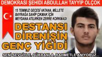Direnişin genç şehidi: Abdullah Tayyip Olçok