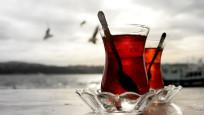 Çay içenlerin dikkatine! Eğer sıcak içiyorsanız...