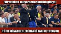 Türk milyarderler hangi takımı tutuyor
