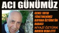 Kayhan Öztürk'ün acı günü