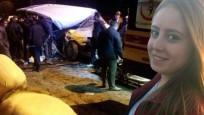 Afyon'da feci kaza! Üniversiteli Sibel'in acı sonu
