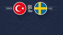 Türkiye-İsveç maçı 11'ler belli oldu