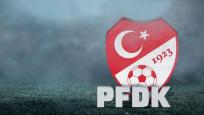 PFDK'dan 13 futbolcuya ihtar cezası!