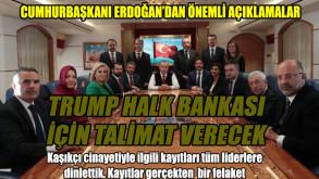 Trump'tan Halkbank talimatı