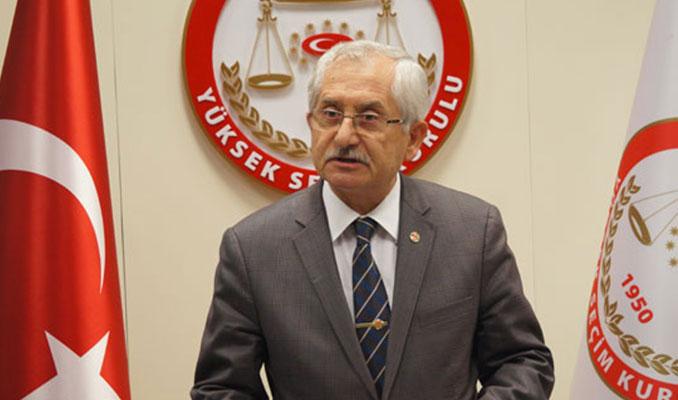 YSK Başkanı: Gerekçeli kararlar açıklanacak