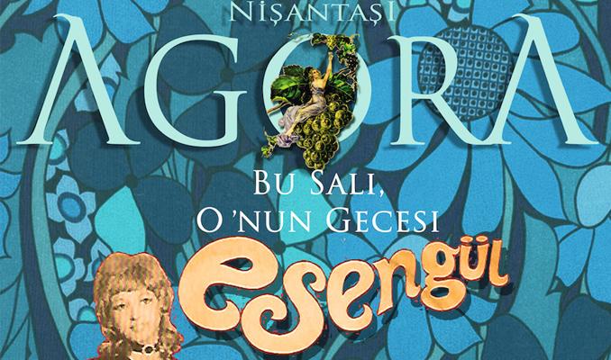 Nişantaşı Esengül'ün şarkılarıyla coşacak