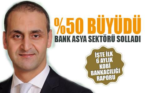 Bank Asya KOBİ bankacılığında % 50 büyüdü