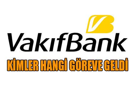 Vakıfbank'ta görev değişimi