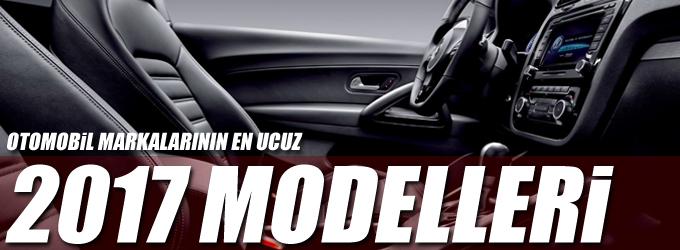 Otomobil markalarının en ucuz 2017 modelleri