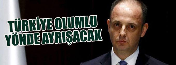 Türkiye olumlu yönde ayrışacak