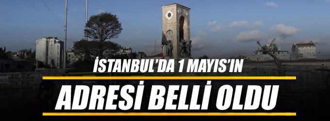 İstanbul'da 1 Mayıs kutlamalarının adresi belli oldu