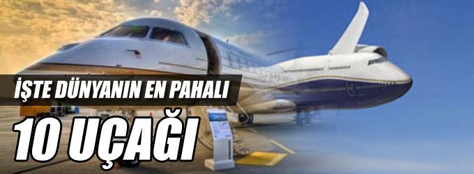 Dünyanın en pahalı 10 uçağı