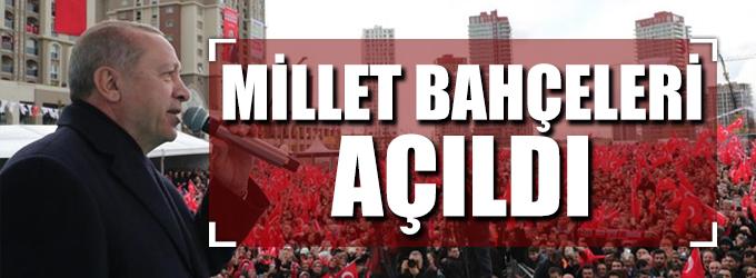 Erdoğan İstanbul'da 5 millet bahçesi'ni açtı
