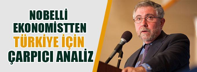 Nobelli ekonomistten Türkiye için çarpıcı analiz
