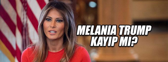 Melania Trump nerede?