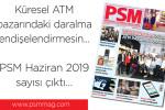 PSM Haziran 2019 çıktı...