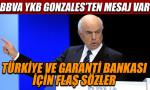 Gonzales: Garanti'deki hissemizi artırmalıyız