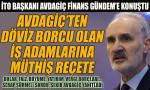 İTO Başkanı Avdagiç Finans Gündem'e konuştu