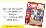 PSM Temmuz 2018 sayısı çıktı!..
