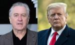 Robert De Niro'dan Trump'a: Soytarı, budala, bu ülkeyi mahvedecek