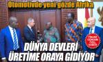 Otomotivde yeni gözde Afrika