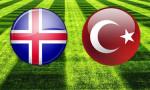 İzlanda - Türkiye maçının kanalı ve saati