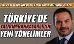 Türkiye'de yatırım bankaları için yeni yönelimler