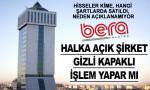 Bera Holding'deki şaibeli hisse satışından kim menfaat sağlıyor?