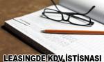 Leasing'de KDV istisnası