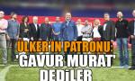 'Gavur Murat' dediler