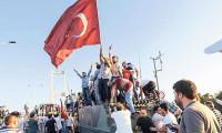 Türk halkı darbeye direnişiyle tarih yazdı