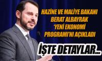 Albayrak Yeni Ekonomi Programı'nı açıkladı, İşte detaylar...