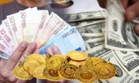 Dolar, euro, altın, petrol...