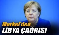 Almanya Başbakanı Merkel'den Libya çağrısı