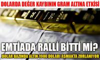 Dolarda değer kaybının gram altına etkisi