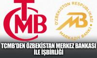 TCMB'den Özbekistan Merkez Bankası ile işbirliği