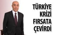 Türkiye krizi fırsata çevirdi