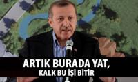 Erdoğan mimara böyle seslendi