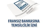 BDDK'dan Fransız bankasına izin
