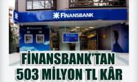 Finansbank'ın net kârı 503 milyon TL