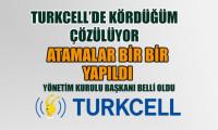Turkcell'de yeni yönetim şekillendi