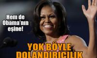 Obama'nın karısını dolandırmaya kalktılar