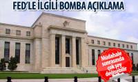 Fed ile ilgili bomba iddia!