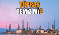 Tüpraş'tan ne çıktı?